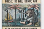 Maurice Sendak, Where the Wild Things Are, first edition, signed and inscribed with a drawing, New York, 1963. Estimate $10,000 to $15,000.
